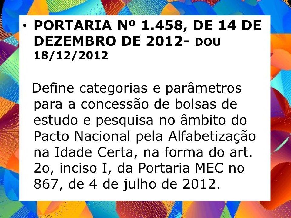 PORTARIA Nº 1.458, DE 14 DE DEZEMBRO DE 2012- DOU 18/12/2012