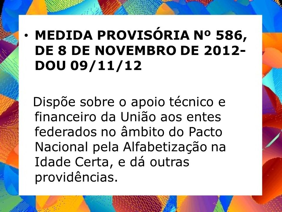 MEDIDA PROVISÓRIA Nº 586, DE 8 DE NOVEMBRO DE 2012- DOU 09/11/12