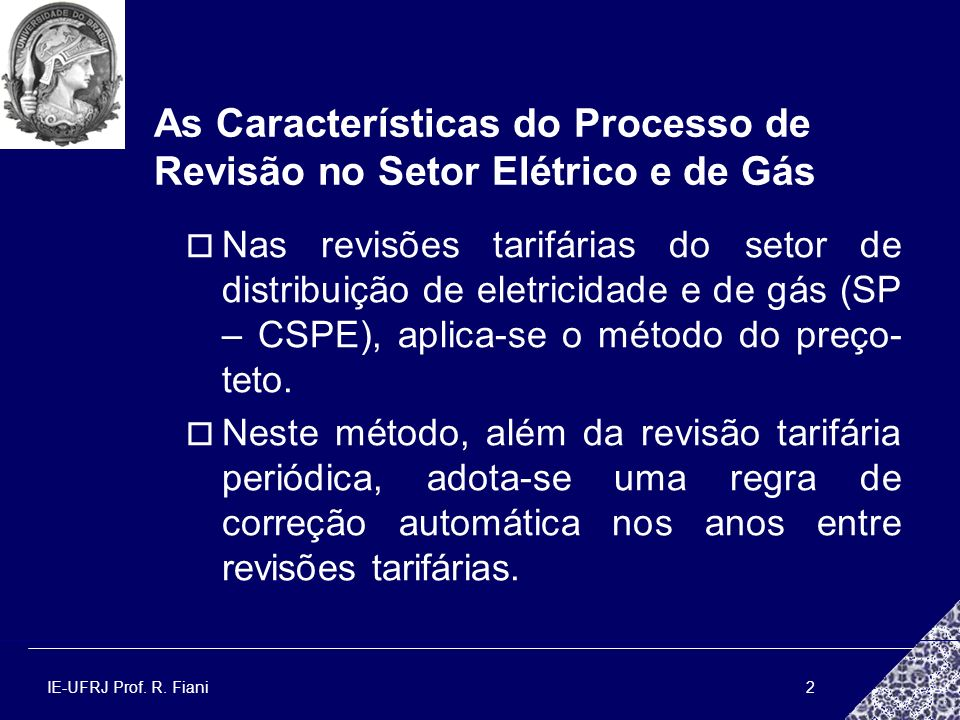 As Características do Processo de Revisão no Setor Elétrico e de Gás