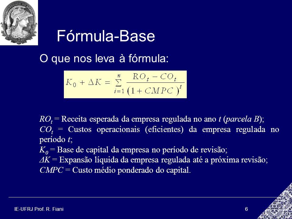 Fórmula-Base O que nos leva à fórmula: