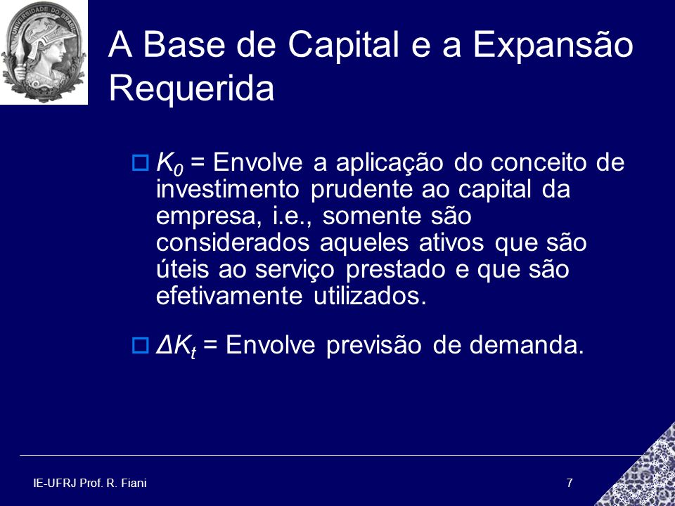 A Base de Capital e a Expansão Requerida