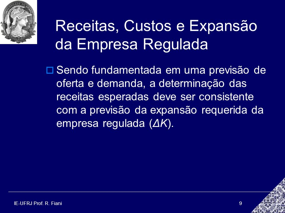 Receitas, Custos e Expansão da Empresa Regulada