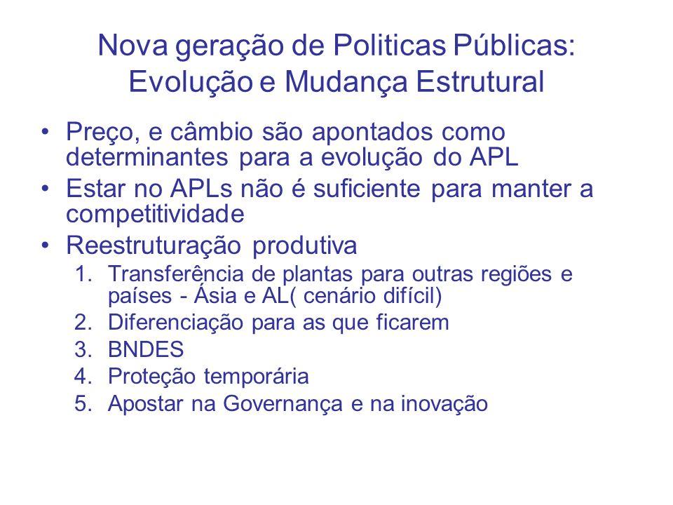 Nova geração de Politicas Públicas: Evolução e Mudança Estrutural