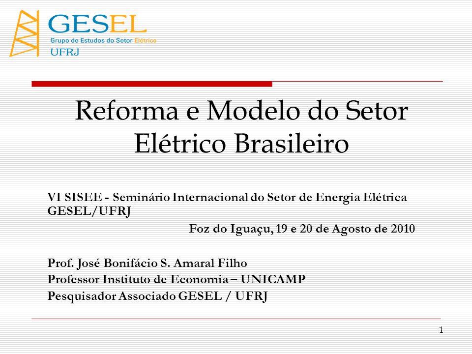 Reforma e Modelo do Setor Elétrico Brasileiro