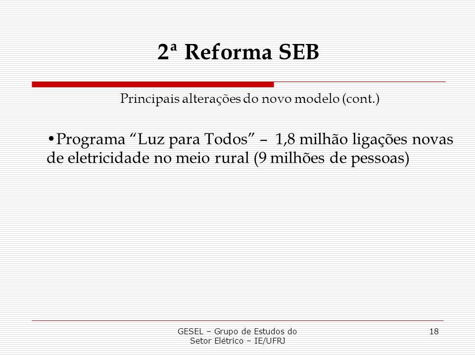 2ª Reforma SEBPrincipais alterações do novo modelo (cont.)