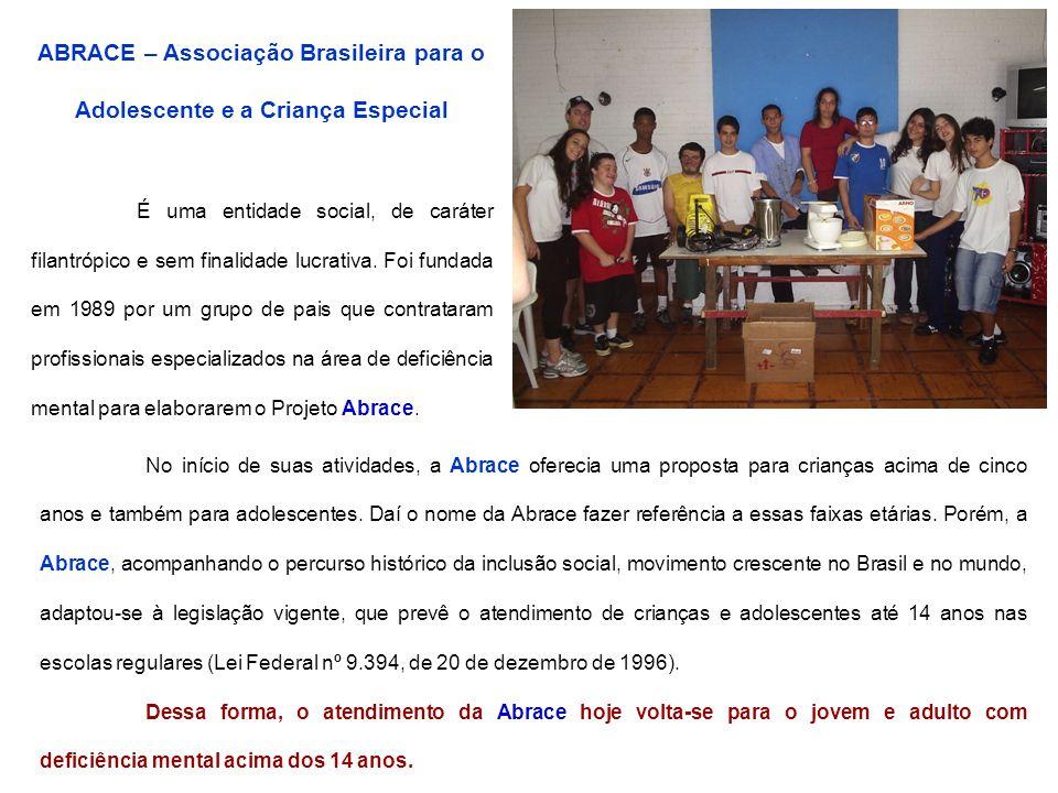 ABRACE – Associação Brasileira para o Adolescente e a Criança Especial