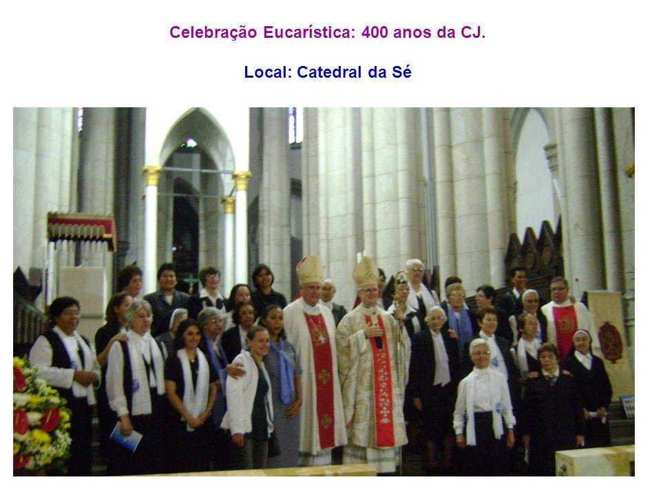 Celebração Eucarística: 400 anos da CJ.