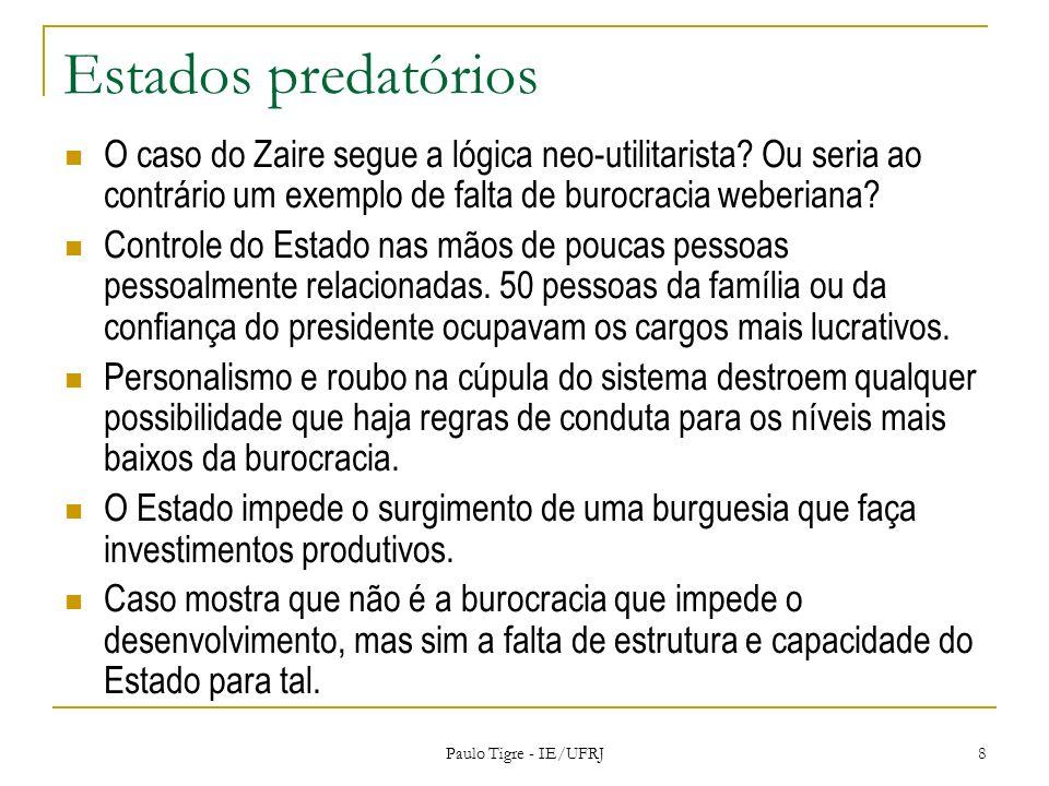 Estados predatórios O caso do Zaire segue a lógica neo-utilitarista Ou seria ao contrário um exemplo de falta de burocracia weberiana