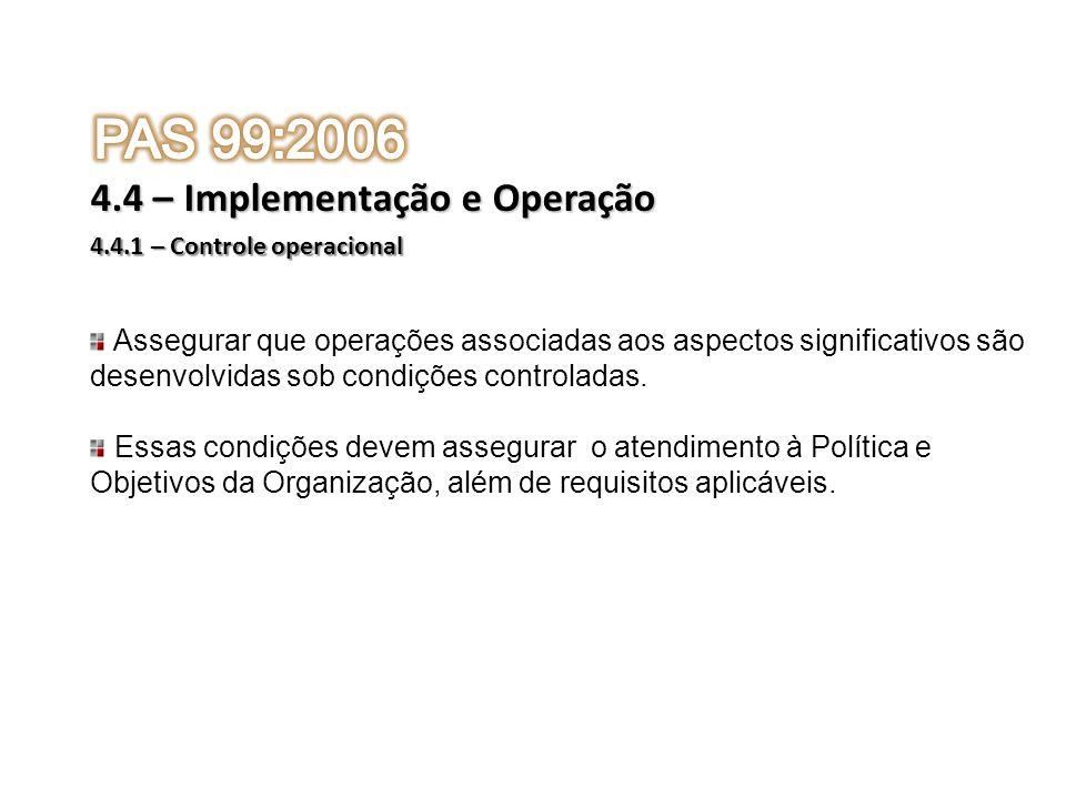 PAS 99:2006 4.4 – Implementação e Operação
