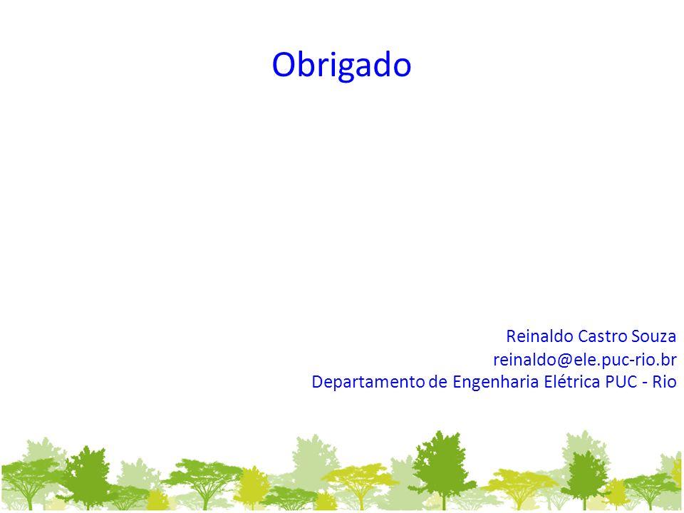 Obrigado Reinaldo Castro Souza reinaldo@ele.puc-rio.br