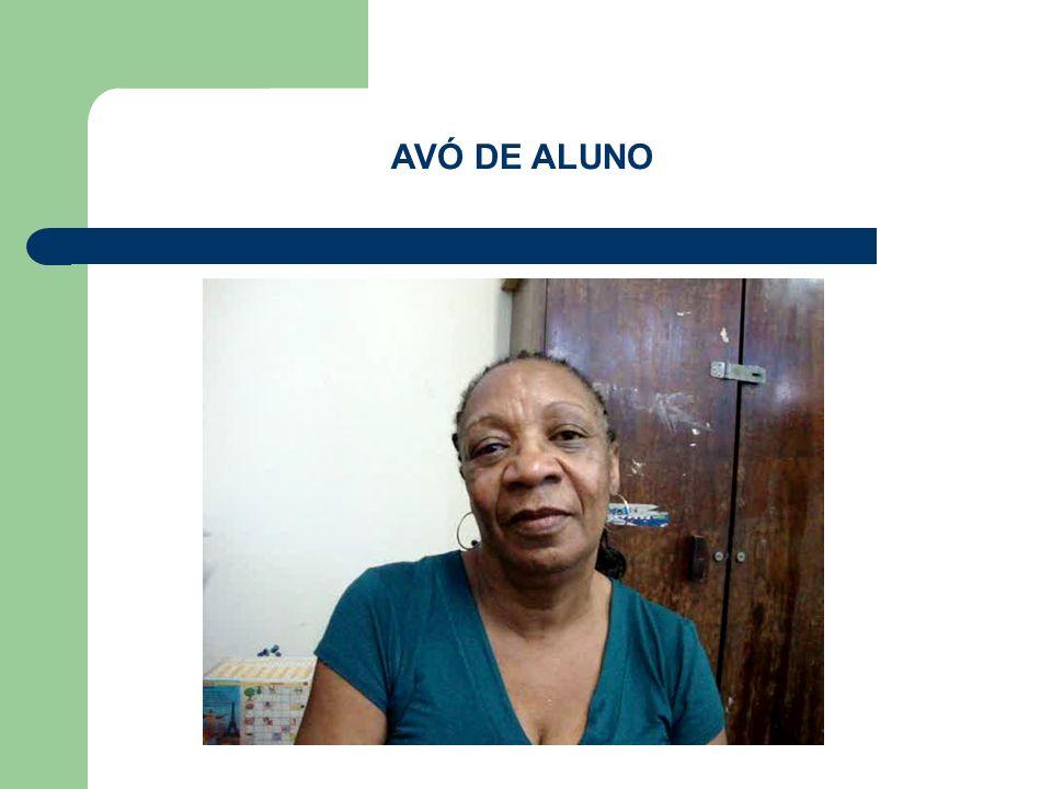 AVÓ DE ALUNO
