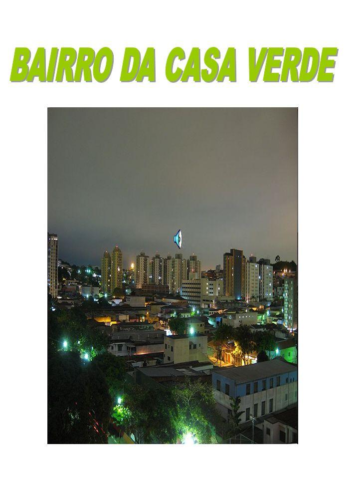 BAIRRO DA CASA VERDE