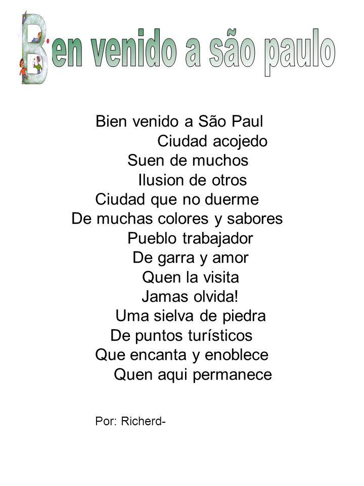 ien venido a são paulo Bien venido a São Paul Ciudad acojedo