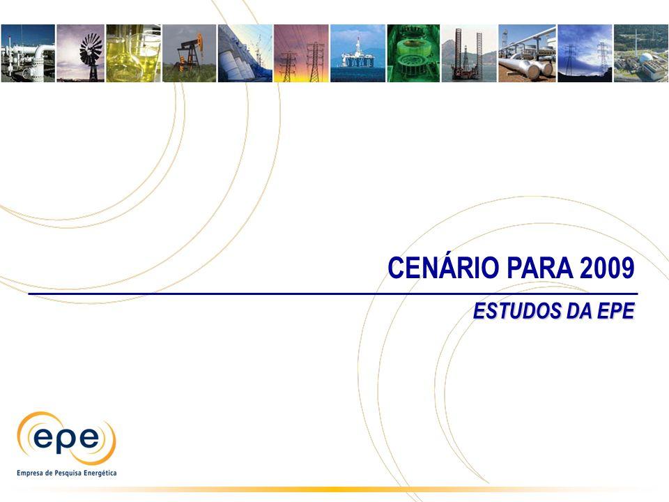 CENÁRIO PARA 2009 ESTUDOS DA EPE