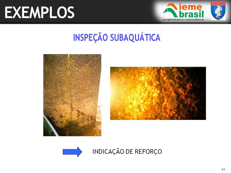 EXEMPLOS INSPEÇÃO SUBAQUÁTICA INDICAÇÃO DE REFORÇO 41