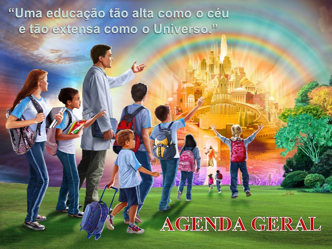 Uma educação tão alta como o céu e tão extensa como o Universo.