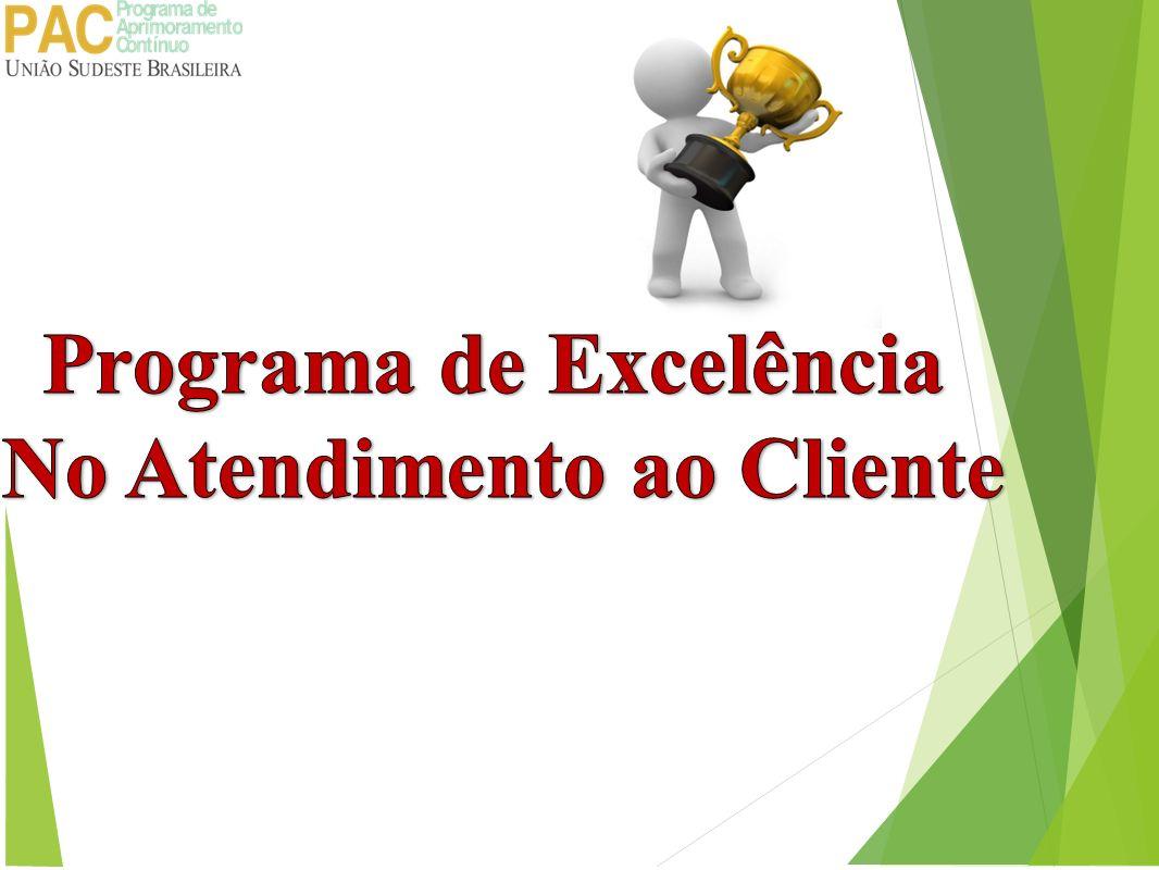 Programa de Excelência No Atendimento ao Cliente