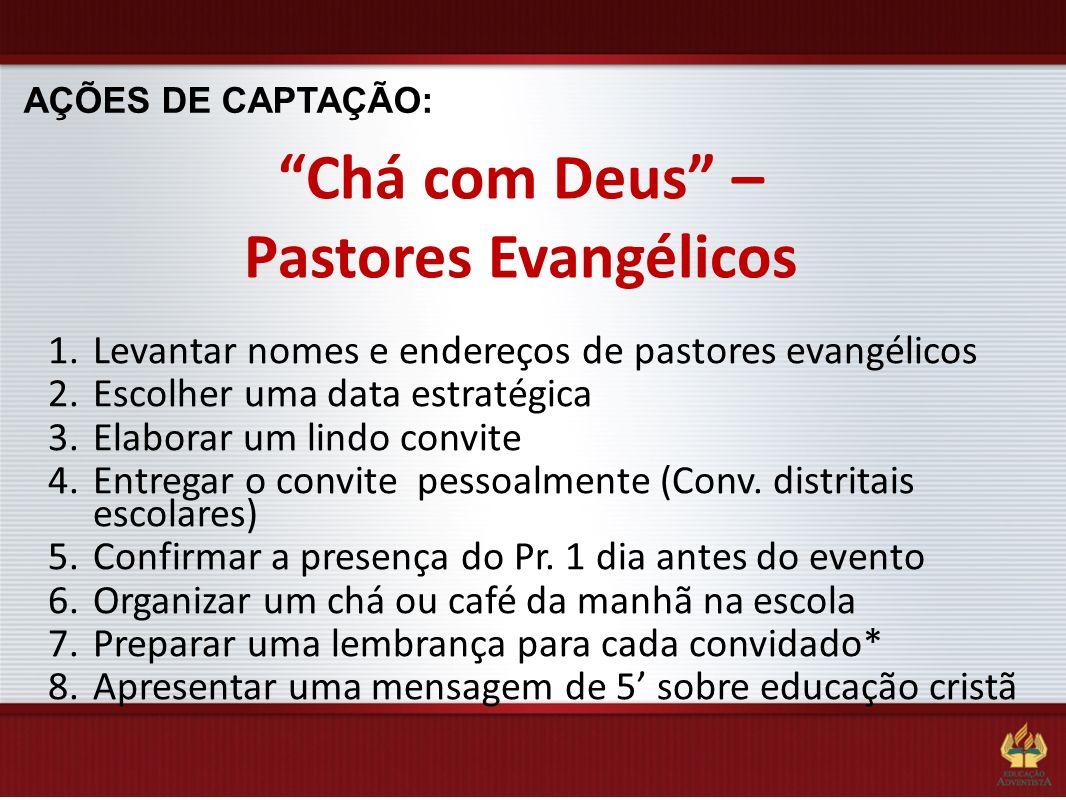 Chá com Deus – Pastores Evangélicos