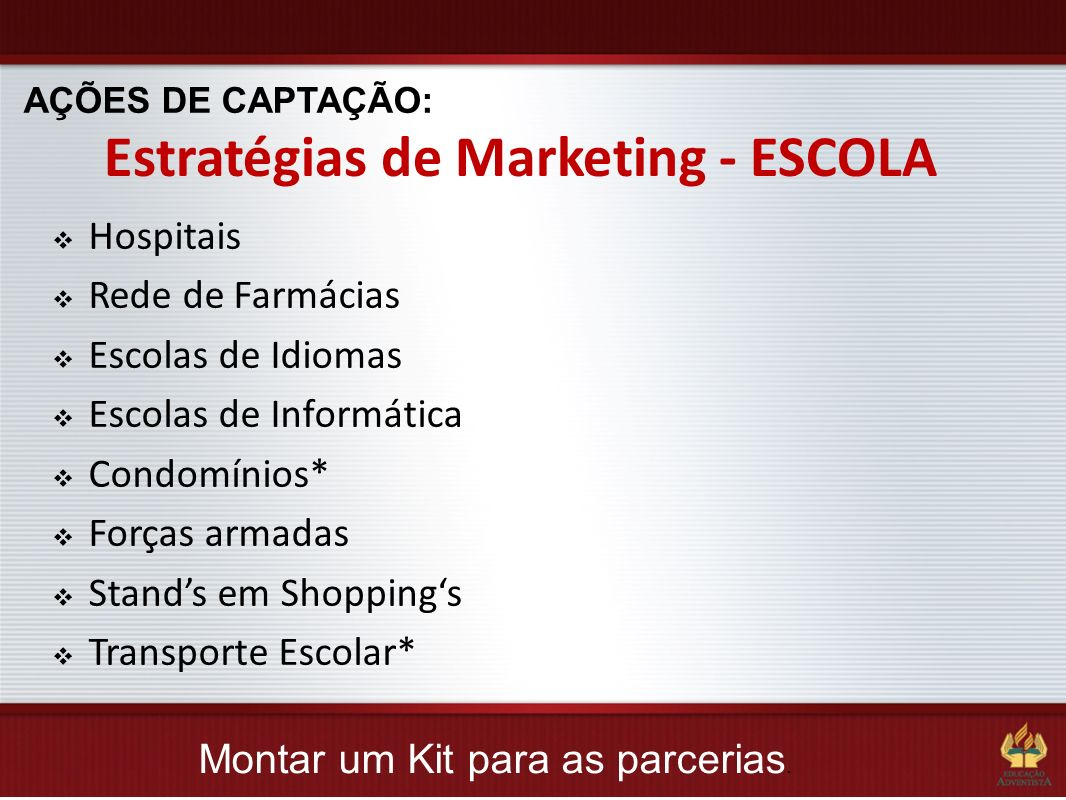 Estratégias de Marketing - ESCOLA