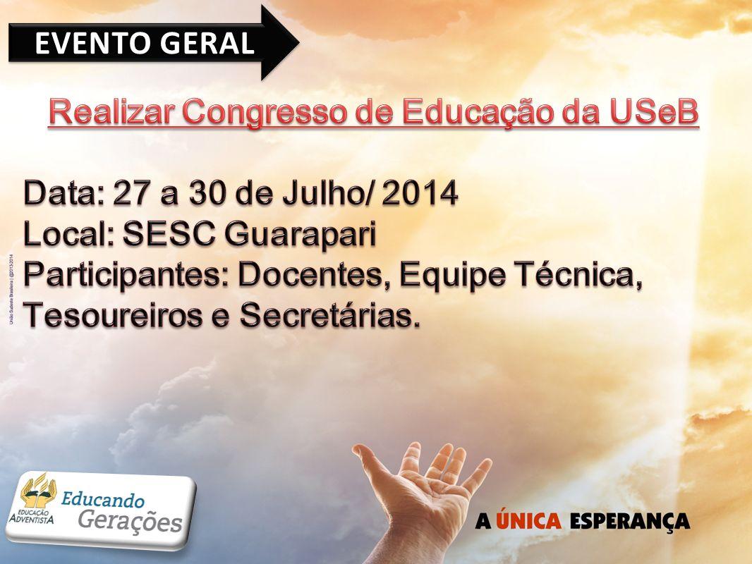 Realizar Congresso de Educação da USeB