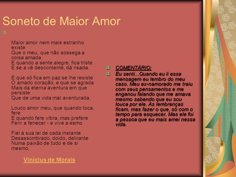 Soneto de Maior Amor Vinícius de Morais