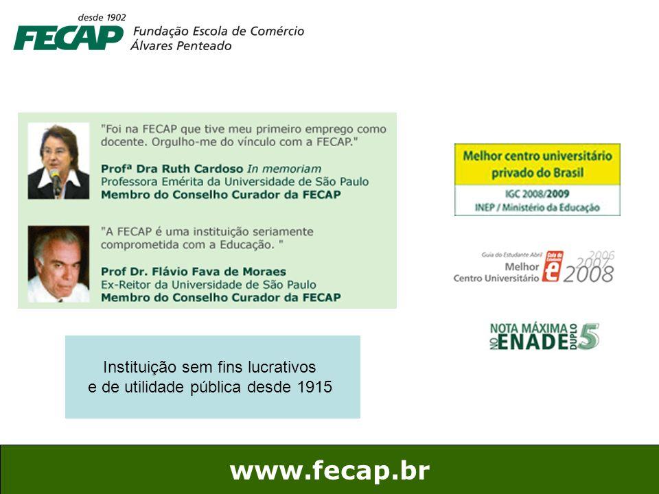 www.fecap.br Instituição sem fins lucrativos