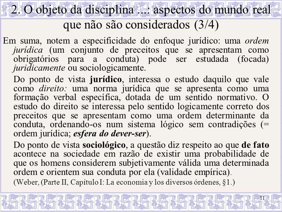 2. O objeto da disciplina ...: aspectos do mundo real que não são considerados (3/4)