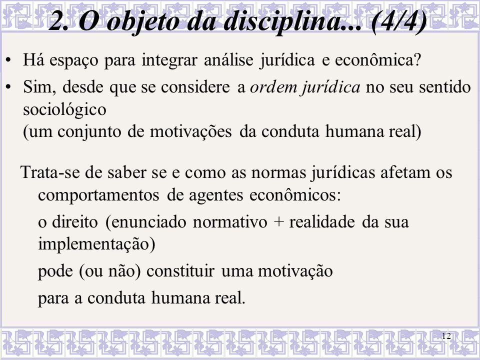 2. O objeto da disciplina... (4/4)