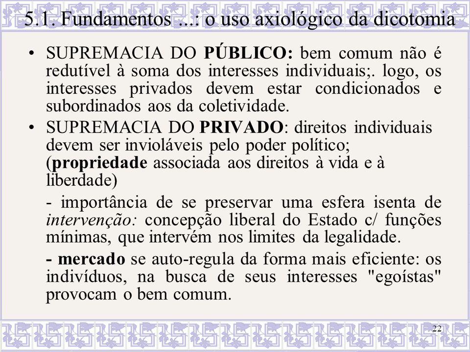 5.1. Fundamentos ...: o uso axiológico da dicotomia