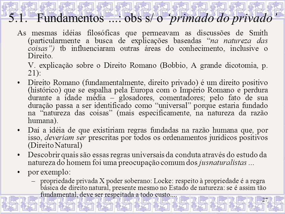 5.1. Fundamentos ...: obs s/ o 'primado do privado'