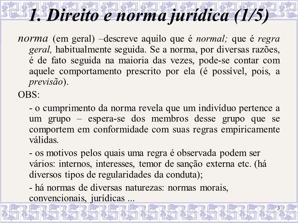 1. Direito e norma jurídica (1/5)