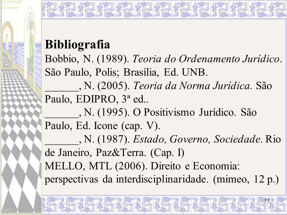 Bibliografia Bobbio, N. (1989). Teoria do Ordenamento Jurídico