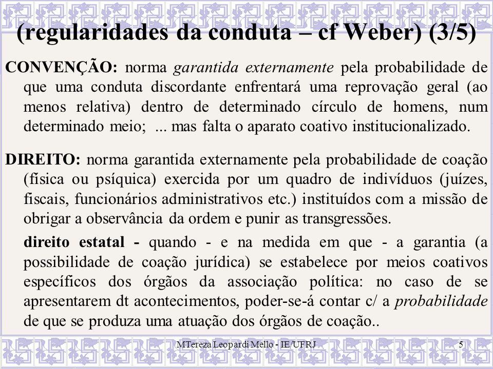 (regularidades da conduta – cf Weber) (3/5)