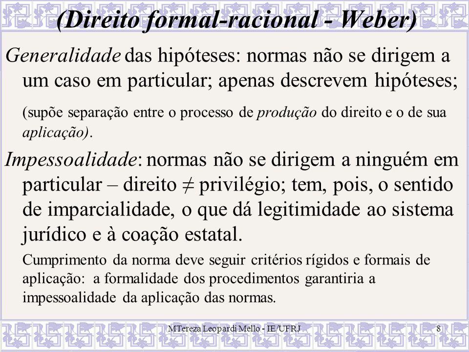 (Direito formal-racional - Weber)