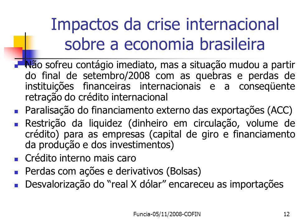 Impactos da crise internacional sobre a economia brasileira