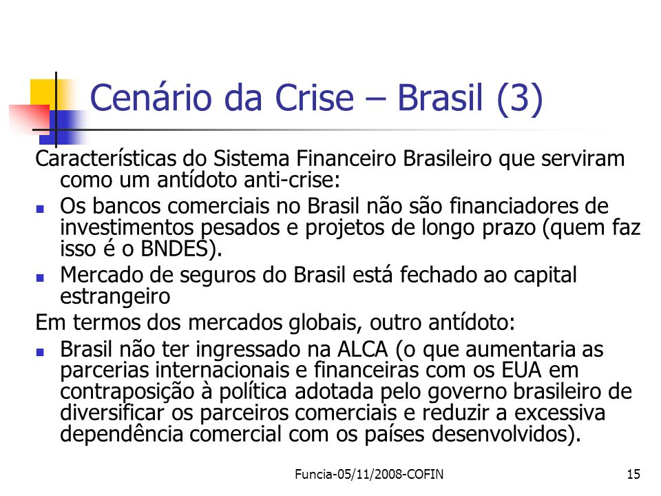 Cenário da Crise – Brasil (3)
