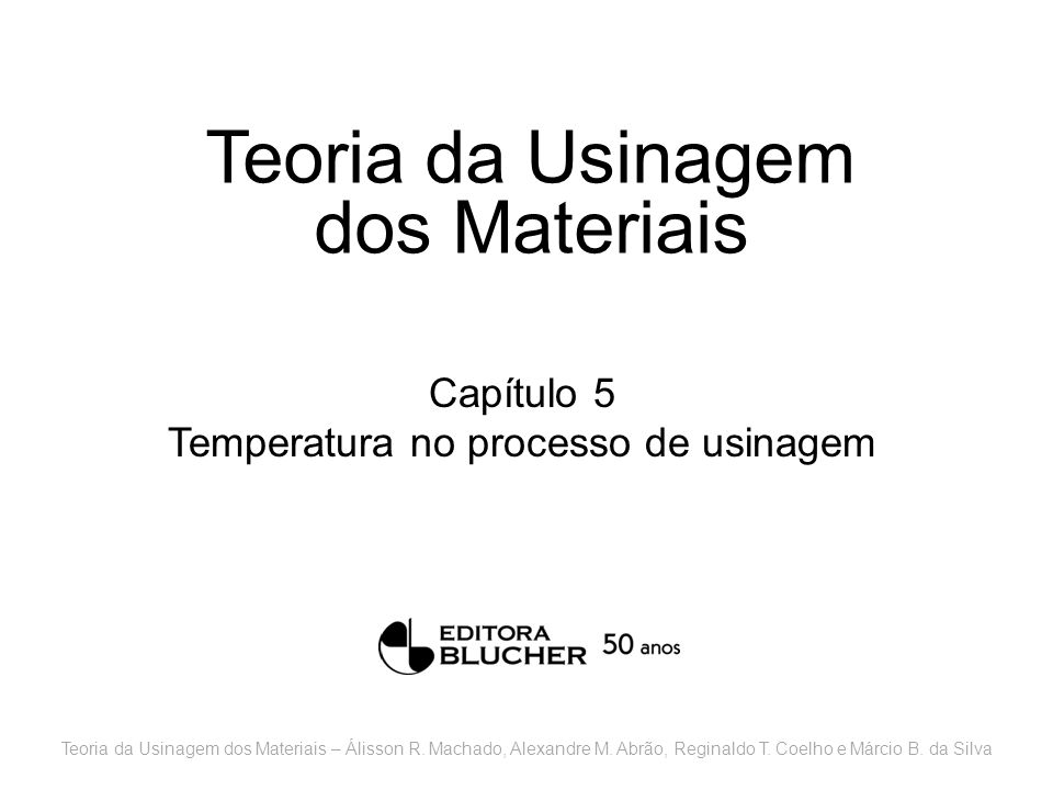 Teoria da Usinagem dos Materiais