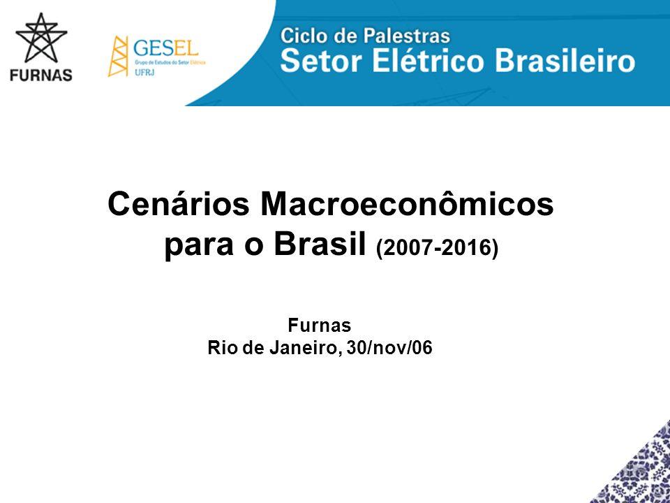 Cenários Macroeconômicos para o Brasil (2007-2016)
