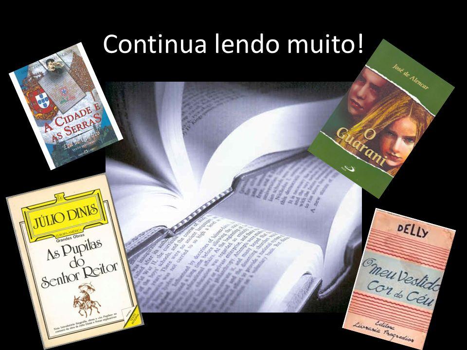 Continua lendo muito!