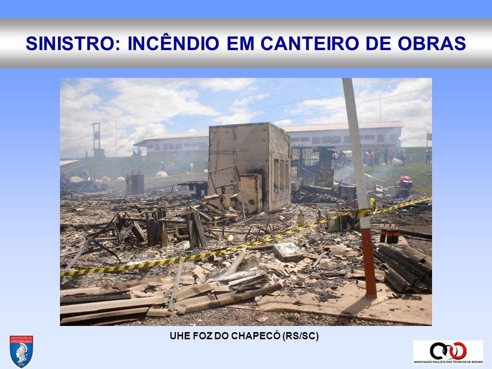 SINISTRO: INCÊNDIO EM CANTEIRO DE OBRAS