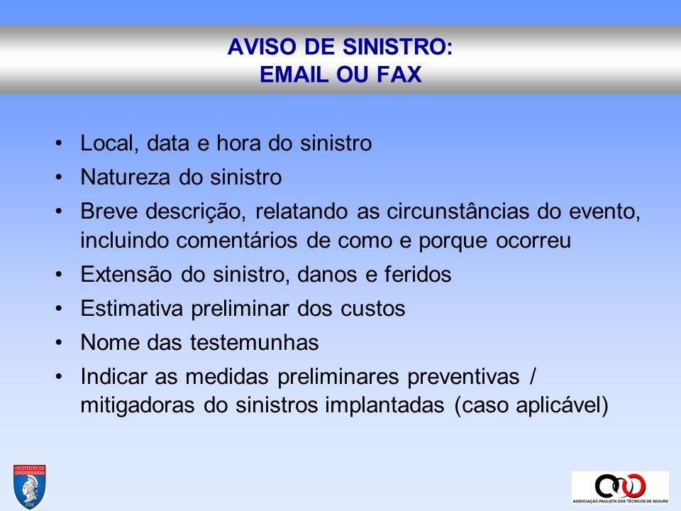 AVISO DE SINISTRO: EMAIL OU FAX