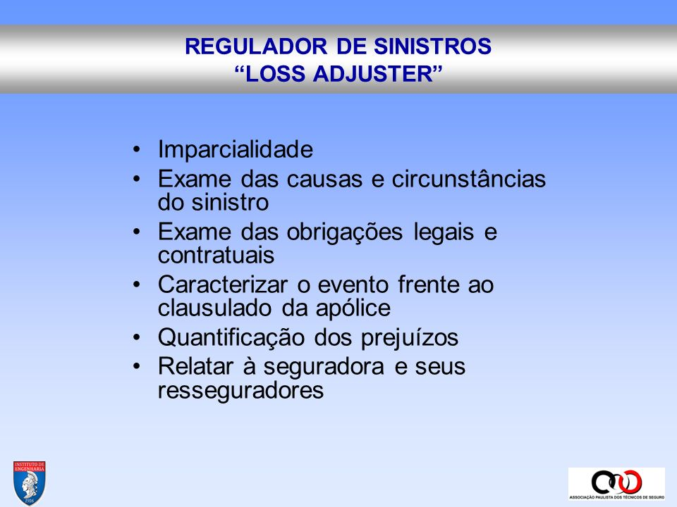 REGULADOR DE SINISTROS LOSS ADJUSTER