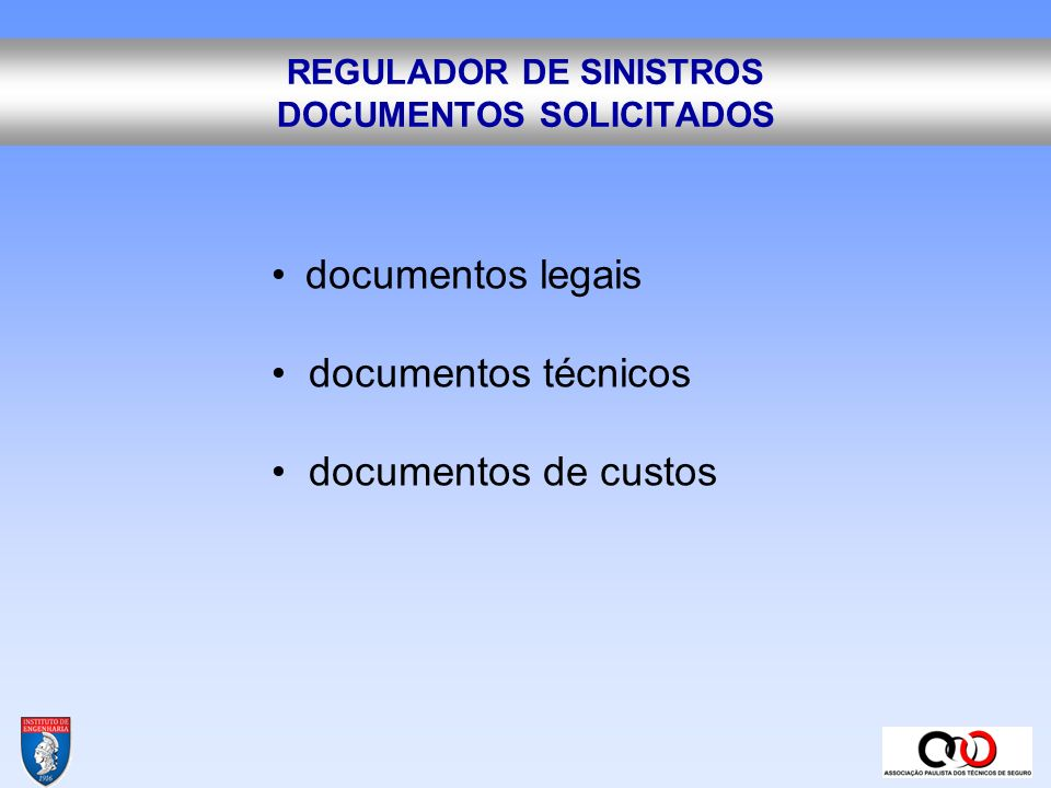 REGULADOR DE SINISTROS DOCUMENTOS SOLICITADOS