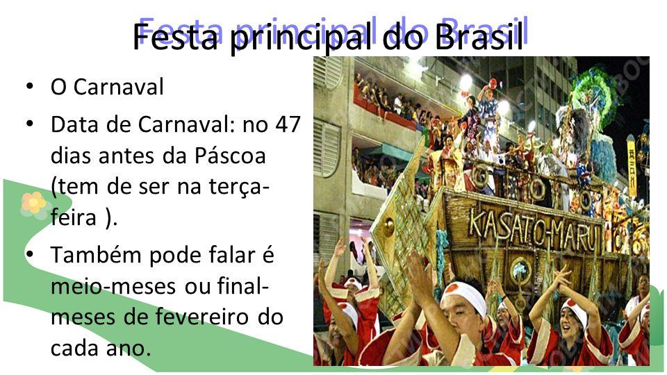 Festa principal do Brasil