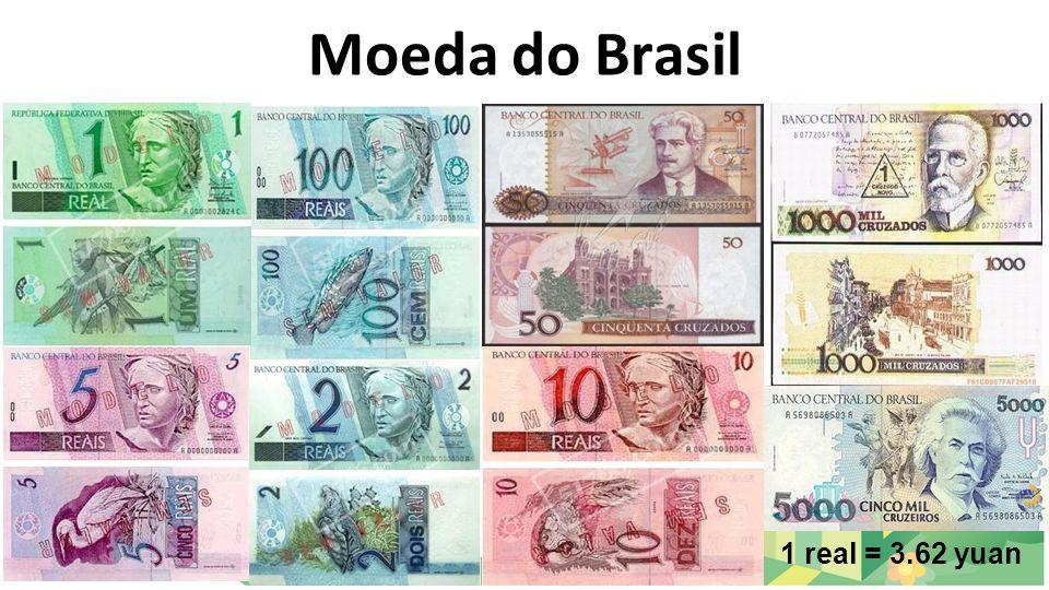 Moeda do Brasil 1 real = 3.62 yuan