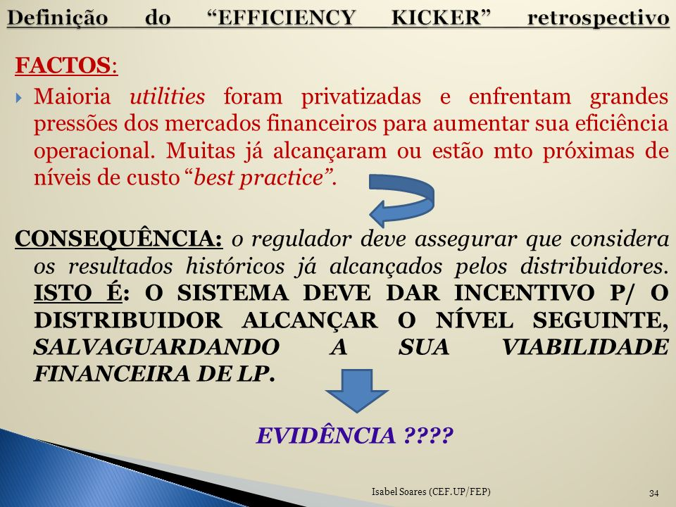 Definição do EFFICIENCY KICKER retrospectivo