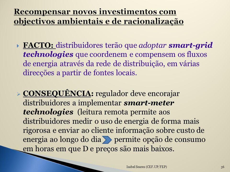 Recompensar novos investimentos com objectivos ambientais e de racionalização