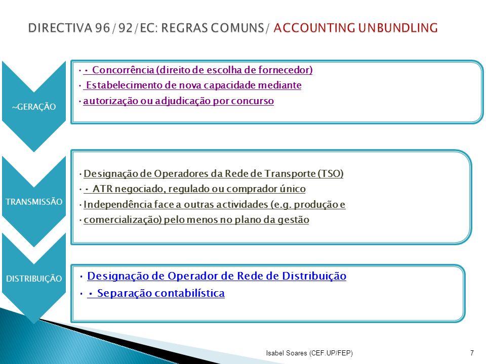 DIRECTIVA 96/92/EC: REGRAS COMUNS/ ACCOUNTING UNBUNDLING