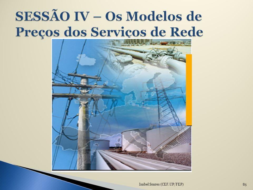 SESSÃO IV – Os Modelos de Preços dos Serviços de Rede