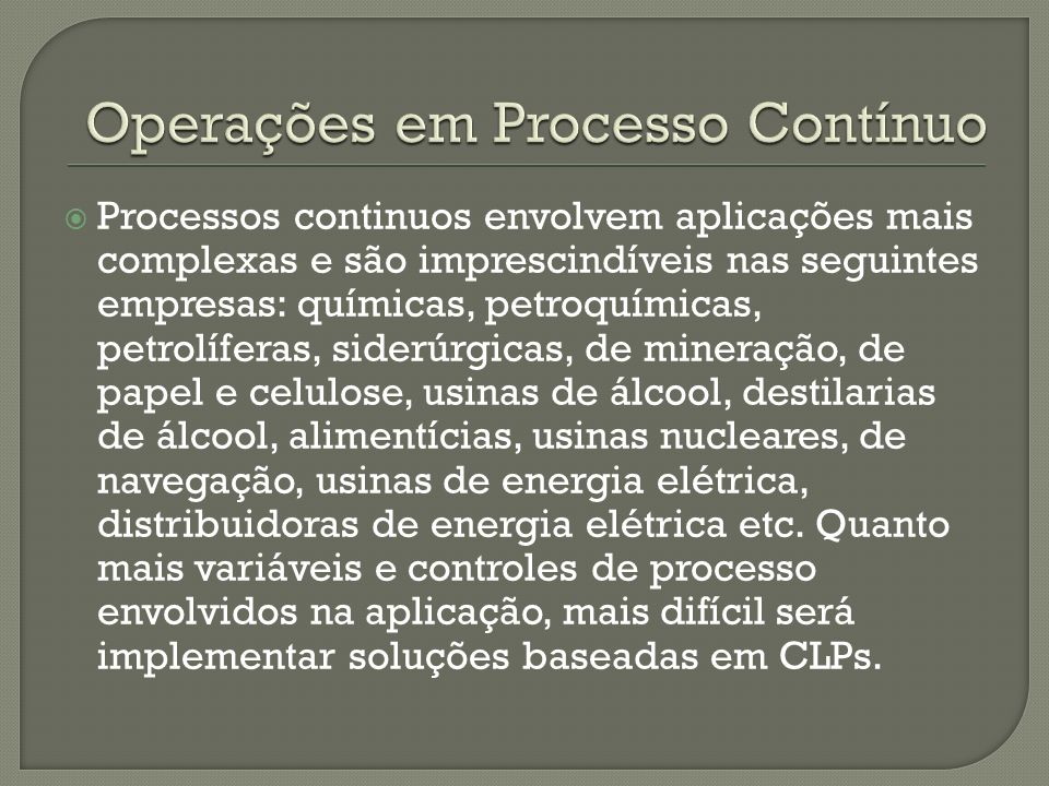Operações em Processo Contínuo